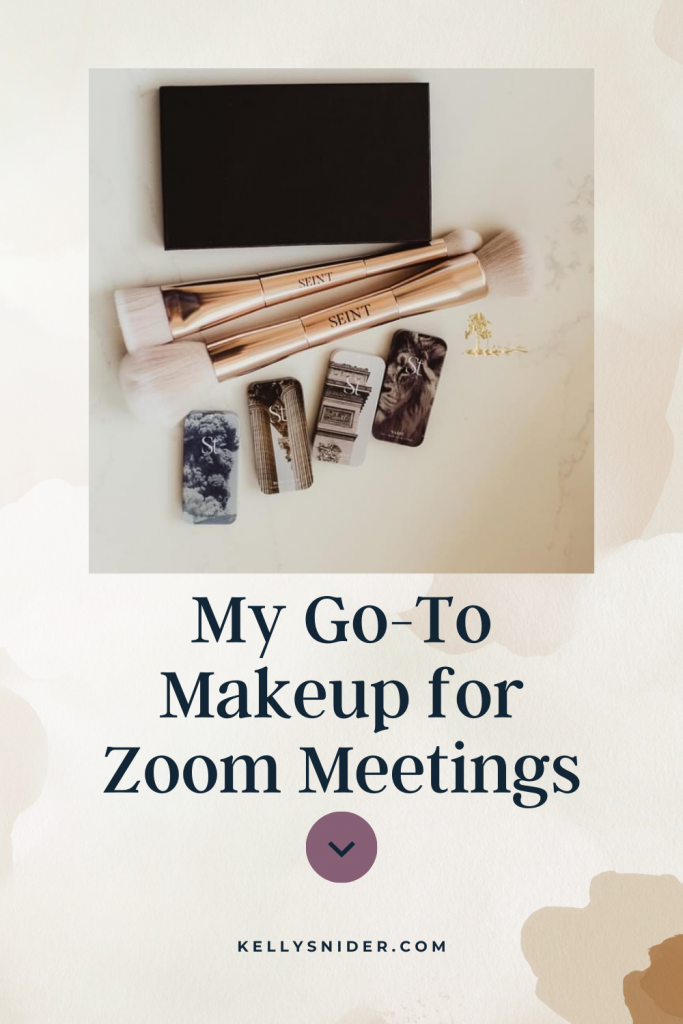 My Go-To Makeup for Zoom Meetings