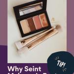 Why Seint Makeup is Best kellysnider.com