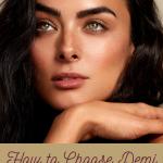 How to Choose Demi Colour Shades for Medium Skin Tones www.kellysnider.com